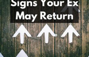 Comment savoir si mon ex reviendra